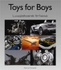 Toys for Boys - Luxusjátékszerek férfiaknak