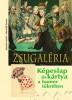 Zsugaléria - Képeslap és kártya a humor tükrében