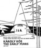 Károly Kós. The Early Years (1907-1914)