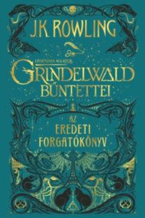 Grindelwald bűntettei - Az eredeti forgatókönyv