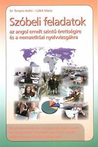 Szóbeli feladatok az angol emelt szintű érettségire és a nemzetközi nyelvvizsgákra