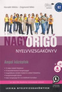 Nagy Origó nyelvvizsgakönyv - Angol középfok