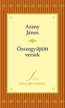 Arany János - Összegyűjtott versek