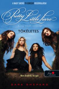 Pretty Little Liars - Tökéletes
