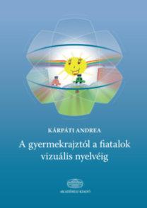 A gyermekrajztól a fiatalok vizuális nyelvéig
