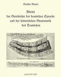 Abriss der Geschichte der deutschen Sprache