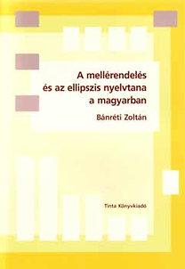 A mellérendelés és az ellipszis nyelvtana a magyarban
