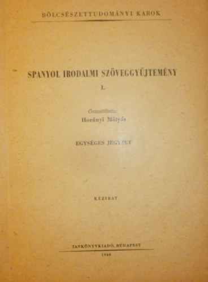 Spanyol irodalmi szöveggyűjtemény I.