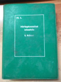 Hírlapkezelési utasítás I. (A Magyar Posta szabályzatai H.1.)