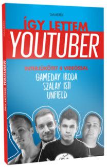 Így lettem youtuber - Gamerek